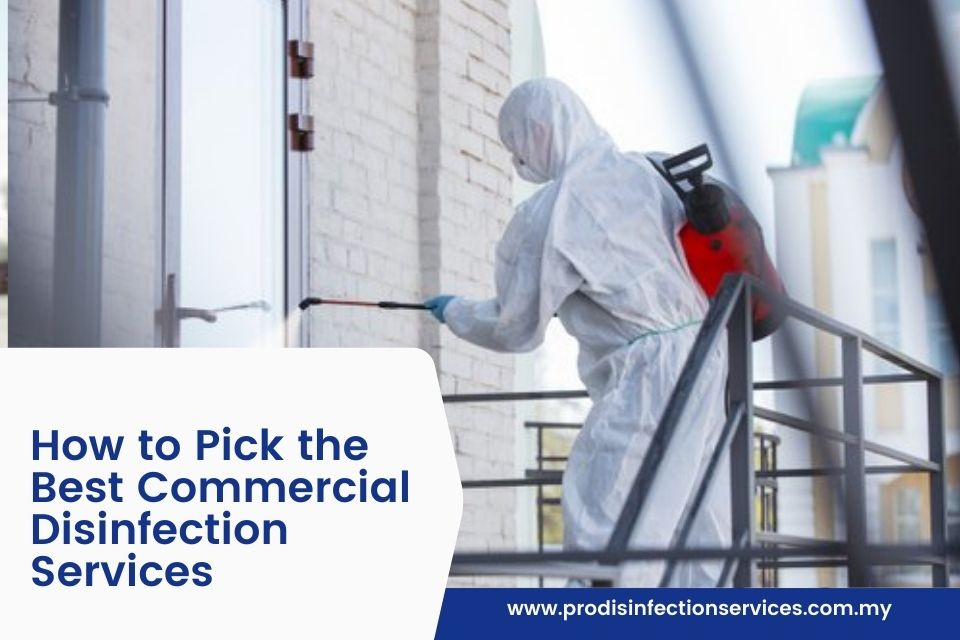 How to Pick the Best Commercial Disinfection Services
