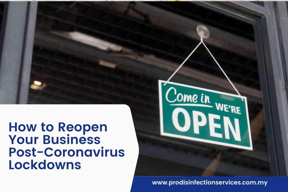 How to Reopen Your Business Post-Coronavirus Lockdowns